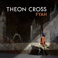 Fyah — Theon Cross