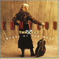 Songs Of The West — Emmylou Harris