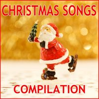 Christmas Songs Compilation — Santa Claus Band