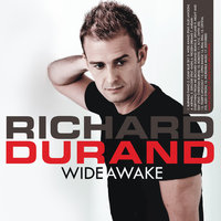 Wide Awake — Richard Durand