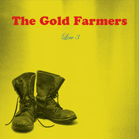 Low 3 — The Gold Farmers