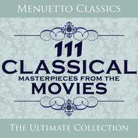 111 Classical Masterpieces from the Movies — сборник