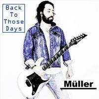Back to Those Days — Muller
