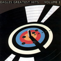 Eagles Greatest Hits Vol. 2 — Eagles