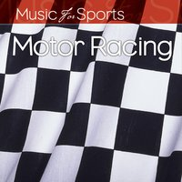 Music for Sports: Motor Racing — The Gym All-Stars