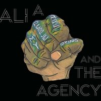 My People Are Dying — Ali A And The Agency