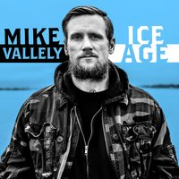 Ice Age — Mike Vallely
