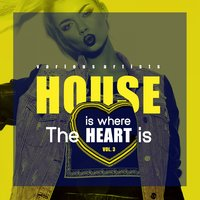 House Is Where The Heart Is, Vol. 3 — сборник