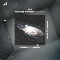 The Best Big Room Discovery 2018 — сборник