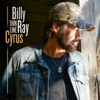 Thin Line — Billy Ray Cyrus