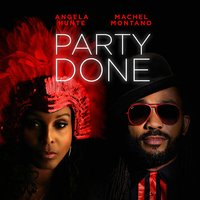 Party Done - Single — Angela Hunte, Machel Montano