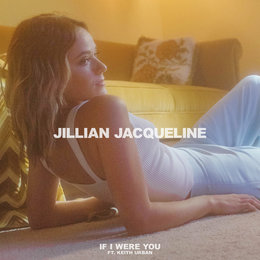 If I Were You — Keith Urban, Jillian Jacqueline