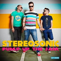 Pump up the Jam — Stereosonic
