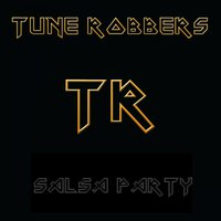 Salsa Party — Tune Robbers