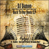 Back to Our Roots E.P — Dj Damon