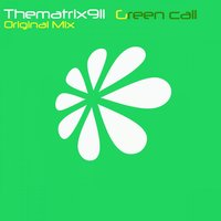 Green Call — thematrix911