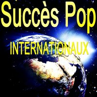 Succès Pop Internationaux — сборник