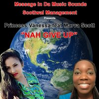 Nah Give Up — Princess Vanessa