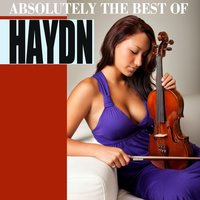 Absolutely the Best of Haydn — Йозеф Гайдн, Lithuanian Chamber Orchestra, Georg Mais