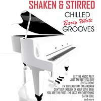 Chilled Barry White Grooves — Shaken & Stirred