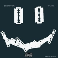 Blade — Lord Souja
