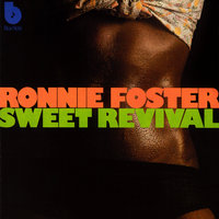 Sweet Revival — Ronnie Foster