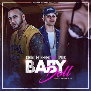 Oniix, Chino El Negro - Baby Doll