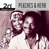 20th Century Masters: The Millennium Collection: The Best Of Peaches & Herb — Peaches & H E R B