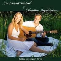 Better Love Next Time — Christian Ingebrigtsen, Liv Marit Wedvik, Liv Marit Wedvik & Christian Ingebrigtsen