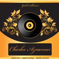 Gold Collection — Charles Aznavour