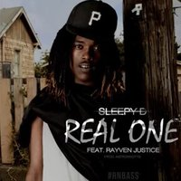Real One (Rayven Justice) - Single — Sleepy D