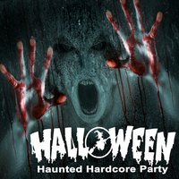 Halloween Haunted Hardcore Party — сборник