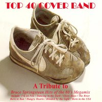 Bruce Springsteen Hits of the 80's Megamix — Top 40 Cover Band