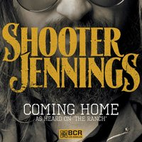 Coming Home — Shooter Jennings