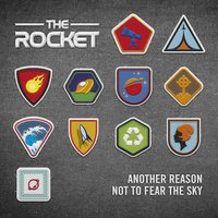 Another Reason Not to Fear the Sky — The Rocket
