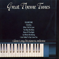 Great Theme Tunes, Vol. 1: Glenn Long, His Piano & Orchestra — Glenn Long