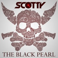 The Black Pearl — Scotty