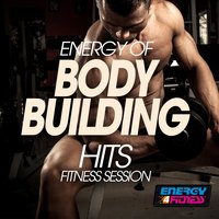 Energy of Body Building Hits Fitness Session — сборник