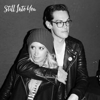 Still into You — Ashley Tisdale, Chris French