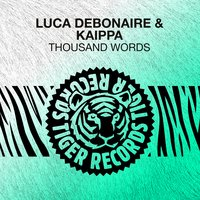Thousand Words — Luca Debonaire & Kaippa