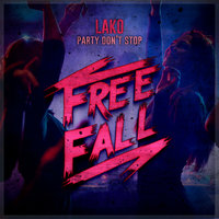 Party Don't Stop — Lako