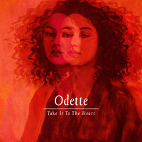 Take It To The Heart — Odette