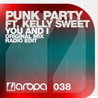 You And I — Kelly Sweet, Punk Party