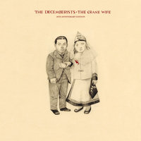 The Crane Wife — The Decemberists