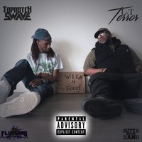 Will Rap 4 Food — TopNotch Swave, L-T Terror