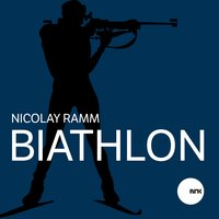 Biathlon — Nicolay Ramm
