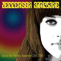 Jefferson Airplane: Live at the Fillmore, November 25th 1966 — Jefferson Airplane