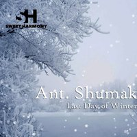 Last Day of Winter — Ant. Shumak