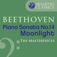 "The Masterpieces - Beethoven: Piano Sonata No. 14 ""Moonlight"" — Alfred Brendel, Людвиг ван Бетховен"