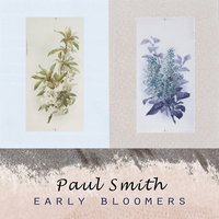 Early Bloomers — Paul Smith
